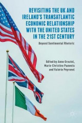 Omslag - Revisiting the UK and Ireland's Transatlantic Economic Relationship with the United States in the 21st Century 2017