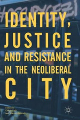 Omslag - Identity, Justice and Resistance in the Neoliberal City