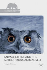 Omslag - Animal Ethics and the Autonomous Animal Self 2016