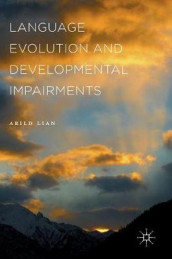 Language Evolution and Developmental Impairments av Arild Lian (Innbundet)