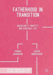 Fatherhood in Transition av Jesper Andreasson og Thomas Johansson (Innbundet)