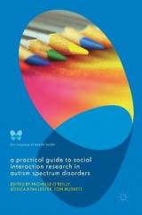 Omslag - A Practical Guide to Social Interaction Research in Autism Spectrum Disorders