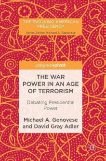 The War Power in an Age of Terrorism av Michael A. Genovese og David Gray Adler (Innbundet)
