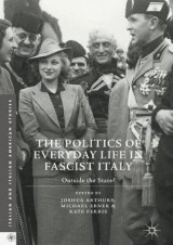 Omslag - The Politics of Everyday Life in Fascist Italy