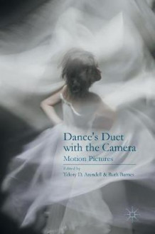 Dance's Duet with the Camera 2016 (Innbundet)