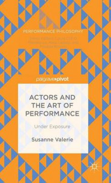 Actors and the Art of Performance 2016 av Susanne Granzer (Innbundet)