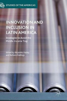 Innovation and Inclusion in Latin America (Innbundet)