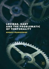 Omslag - Levinas, Kant and the Problematic of Temporality