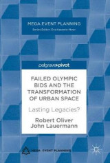 Omslag - Failed Olympic Bids and the Transformation of Urban Space