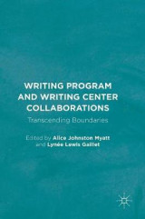 Omslag - Writing Program and Writing Center Collaborations 2017