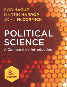 Political Science av Rod Hague, Martin Harrop og John McCormick (Heftet)