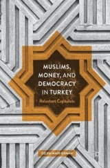 Omslag - Muslims, Money, and Democracy in Turkey