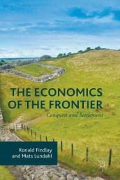 The Economics of the Frontier av Ronald Findlay og Mats Lundahl (Innbundet)