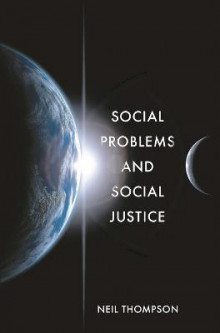 Social Problems and Social Justice av Neil Thompson (Heftet)