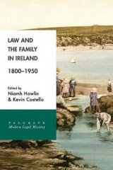 Omslag - Law and the Family in Ireland, 1800-1950