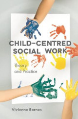 Omslag - Child-Centred Social Work: Theory and Practice