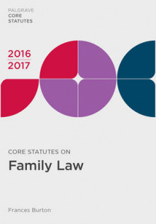 Core Statutes on Family Law 2016-17 av Frances Burton (Heftet)