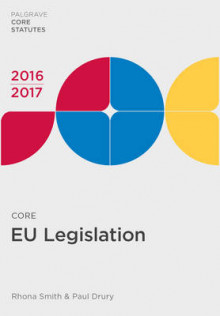 Core EU Legislation 2016-17 av Rhona Smith og Paul Drury (Heftet)