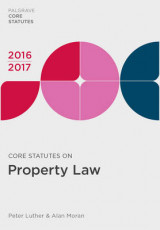 Omslag - Core Statutes on Property Law 2016-17