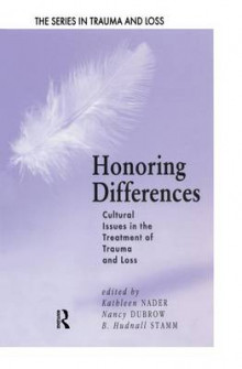 Honoring Differences av Kathleen Nader, Nancy Dubrow og B.Hudnall Stamm (Heftet)