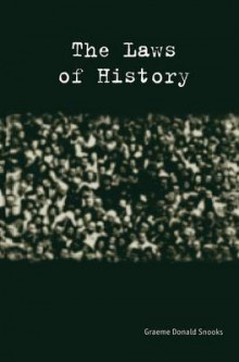 The Laws of History av Graeme Snooks (Heftet)