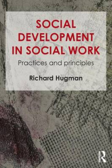 Social Development in Social Work av Richard Hugman (Heftet)