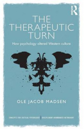 The Therapeutic Turn av Ole Jacob Madsen (Heftet)