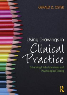 Using Drawings in Clinical Practice av Gerald D. Oster (Heftet)