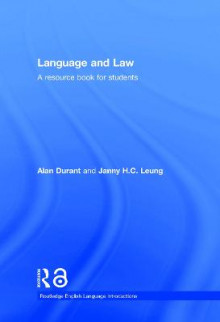 Language and Law av Alan Durant og Janny Leung (Innbundet)