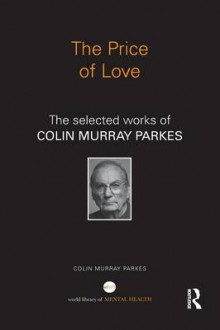 The Price of Love av Colin Murray Parkes (Heftet)