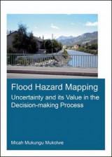 Omslag - Flood Hazard Mapping: Uncertainty and its Value in the Decision-Making Process