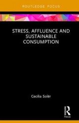 Omslag - Stress, Affluence and Sustainable Consumption
