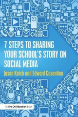 Omslag - 7 Steps to Sharing Your School's Story on Social Media