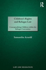Omslag - Children's Rights and Refugee Law