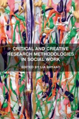Omslag - Critical and Creative Research Methodologies in Social Work