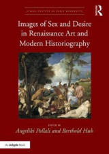 Omslag - Images of Sex and Desire in Renaissance Art and Modern Historiography