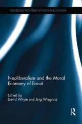 Omslag - Neoliberalism and the Moral Economy of Fraud