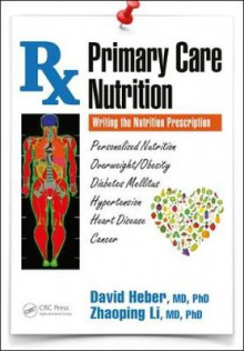 Primary Care Nutrition av David Heber og Zhaoping Li (Heftet)