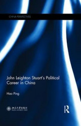 Omslag - John Leighton Stuart's Political Career in China