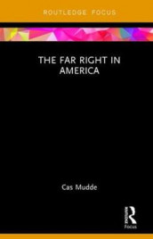 The Far Right in America av Cas Mudde (Innbundet)
