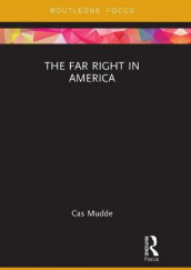 The Far Right in America av Cas Mudde (Heftet)