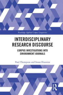 Interdisciplinary Research Discourse av Paul Thompson og Susan Hunston (Innbundet)