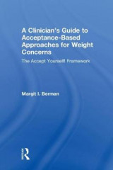Omslag - A Clinician's Guide to Acceptance-Based Approaches for Weight Concerns
