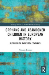 Omslag - Orphans and Abandoned Children in European History