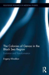 Omslag - The Colonies of Genoa in the Black Sea Region