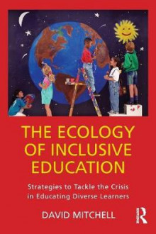 The Ecology of Inclusive Education av David Mitchell (Heftet)