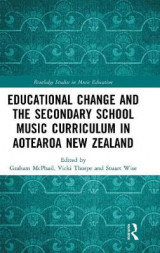 Omslag - Educational Change and the Secondary School Music Curriculum in Aotearoa New Zealand