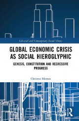 Omslag - Global Economic Crisis as Social Hieroglyphic