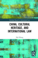 Omslag - China, Cultural Heritage, and International Law