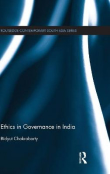Ethics in Governance in India av Bidyut Chakrabarty (Innbundet)